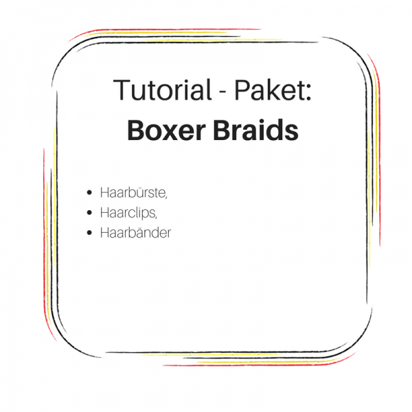 Boxer Braids Produkte Tutorial